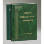 Patent Infringement Remedies, with 2012 Cumulative Supplement by Lawrence M. Sung