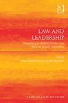 Law and Leadership: Integrating Leadership Studies into the Law School Curriculum by Paula A. Monopoli and Susan McCarty