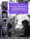 Reasonable Efforts Checklist for Dependency Cases Involving Domestic Violence by Leigh S. Goodmark
