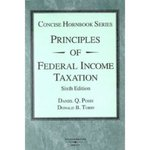 Principles of Federal Income Taxation, 6th edition by Daniel Q. Posin and Donald B. Tobin