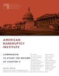Final Report of the ABI Commission to Study the Reform of Chapter 11 by Michelle M. Harner