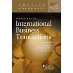 Principles of International Business Transactions, 4th ed.