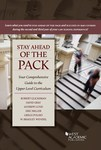 Stay Ahead of the Pack: Your Comprehensive Guide to the Upper Level Curriculum by Robert L. Glicksman, David C. Gray, Andrew Lund, Eric Miller, Gregg Polsky, and W. Bradley Wendel