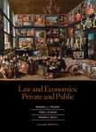 Law and Economics: Private and Public by Maxwell Stearns, Todd J. Zywicki, and Thomas J. Miceli