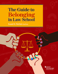 The Guide to Belonging in Law School