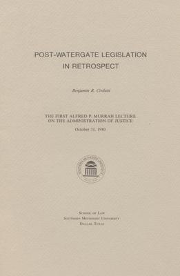 Post-Watergate Legislation in Retrospect