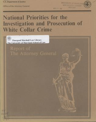 National Priorities for the Investigation and Prosecution of White Collar Crime
