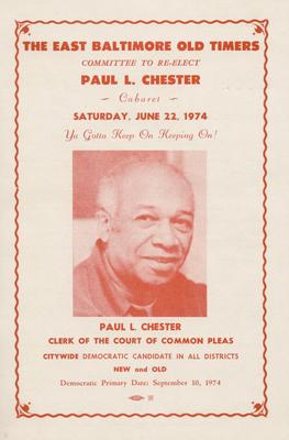 The East Baltimore Old Timers Committee to Re-Elect Paul L. Chester