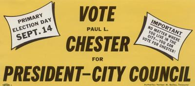 Vote Paul L. Chester President, City Council