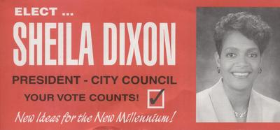 Elect Sheila Dixon President - City Council