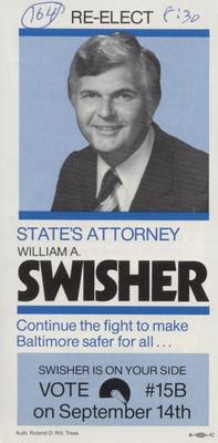 Re-Elect State's Attorney William A. Swisher