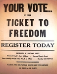 Your vote is your ticket to freedom