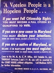 """A Voteless People is a Hopeless People"""